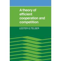 【预订】A Theory of Efficient Cooperation and Competition