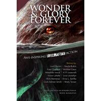 【预订】Wonder and Glory Forever: Awe-Inspiring Lovecraftian Fic