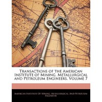 【预订】Transactions of the American Institute of Mining, Metal