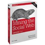 【全新正版】挖掘社交网络 第3版(影印版) Matthew A. Russell, Mikhail Klassen 9