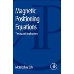 【预订】Magnetic Positioning Equations: Theory and Applications