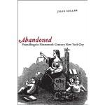 【预订】Abandoned: Foundlings in Nineteenth-Century New York Ci