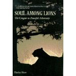 Soul among Lions: The Cougar as Peaceful Adversary [ISBN: 9