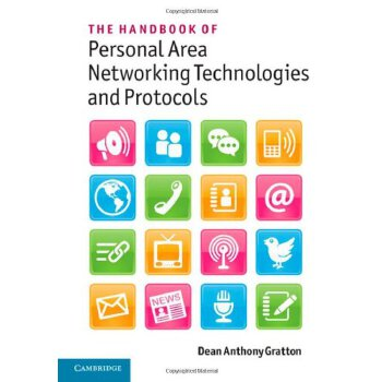 The Handbook of Personal Area Networking Technologies and Protocols [ISBN: 978-0521197267] 美国发货无法退货,约五到八周到货