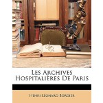 【预订】Les Archives Hospitalires de Paris 9781148764146