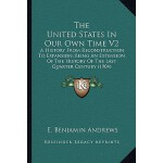 【预订】The United States in Our Own Time V2: A History from Re