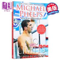 【中商原版】无极限:菲尔普斯自传 英文原版 No Limits: The Will to Succeed Michael