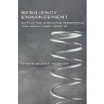 【预订】Resiliency Enhancement: Putting the Strength Perspectiv