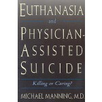 【预订】Euthanasia and Physician-Assisted Suicide