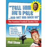"""【预订】""""Tell Him He's Pele... and Get Him Back On"""": The Funnie"""