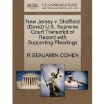 New Jersey v. Sheffield (David) U.S. Supreme Court Tran****