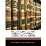 【预订】Incunabulos Da Real Bibliotheca Publica Municipal Do Po