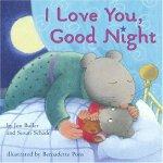 I Love You, Good Night [ISBN: 978-0689862120]