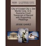 City of Crystal City v. Del Monte Corp. U.S. Supreme Court
