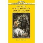 Favorite North American Indian Legends(【按需印刷】)