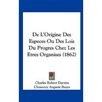 【预订】de L'Origine Des Especes Ou Des Lois Du Progres Chez Le