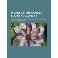 【预订】Works of the Camden Society Volume 55 9781154095715
