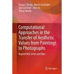 【预订】Computational Approaches in the Transfer of Aesthetic V