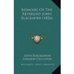 【预订】Memoirs of the Reverend John Blackader (1826)