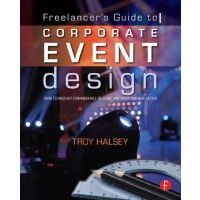 【预订】Freelancer's Guide to Corporate Event Design: From Tech