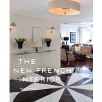 The New French Interior [ISBN: 978-1580933100]