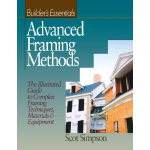 Advanced Framing Methods: The Illustrated Guide to Complex