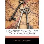 【预订】Composition and Heat Treatment of Steel 9781144836182