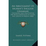 【预订】An Abridgment of Murray's English Grammar: Containing A