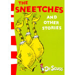 The Sneetches and Other Stories 苏斯博士:史尼奇及其他故事 ISBN 9780007158508