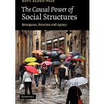 【预订】The Causal Power of Social Structures: Emergence, Struc
