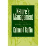 Nature's Management: Writings on Landscape and Reform, 1822