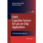 CMOS Capacitive Sensors for Lab-on-Chip Applications: A Mul