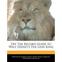 【预订】Off the Record Guide to Walt Disney's the Lion King 978