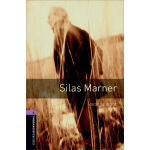 Oxford Bookworms Library: Level 4: Silas Marner 牛津书虫分级读物4级: