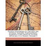 【预订】Examen Historique Et Critique Des Diverses Theories Pen