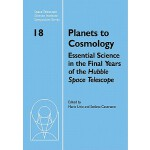 【预订】Planets to Cosmology: Essential Science in the Final Ye