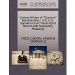 "Various Articles of ""Obscene"" Merchandise v. U.S. U.S. Supr"