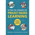 【预订】Setting the Standard for Project Based Learning: A Proven Approach to Rigorous Classroom Instruction
