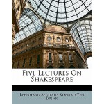 【预订】Five Lectures on Shakespeare 9781141799619