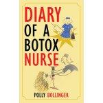 Diary of a Botox Nurse [ISBN: 978-1468505146]