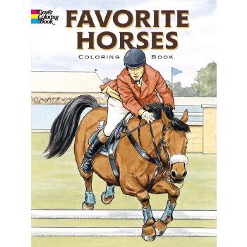 Favorite Horses Coloring Book 按需印刷商品,15天发货,非质量问题不接受退换货。