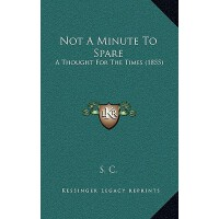 【预订】Not a Minute to Spare: A Thought for the Times (1855) 9