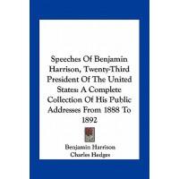 【预订】Speeches of Benjamin Harrison, Twenty-Third President o