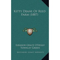 【预订】Kitty Deane of Reed Farm (1887) 9781166662097