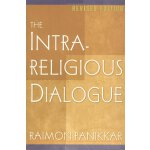 The Intra-Religious Dialogue, Revised Edition [ISBN: 978-08