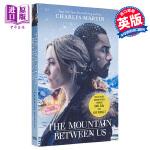我们之间的那座山(有电影) 英文原版 The Mountain Between Us: Soon to be a ma