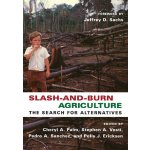Slash-and-Burn Agriculture: The Search for Alternatives [IS
