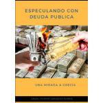 【预订】Especulando Con Deuda Publica. Una Mirada a Grecia