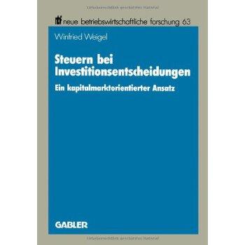 【预订】Steuern Bei Investitionsentscheidungen: Ein Kapitalmarktorientierter Ansatz 美国库房发货,通常付款后3-5周到货!