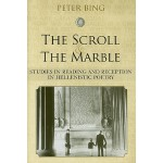 【预订】The Scroll and the Marble: Studies in Reading and Recep